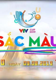 Chương trình đặc biệt: Sắc màu VTV Cup 2019 (22h30 ngày 9/8, trên VTV6)