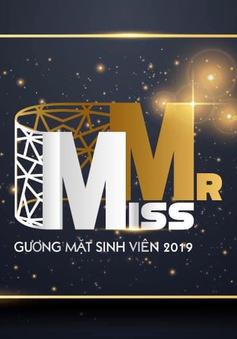 Mr&Miss - Gương mặt sinh viên 2019