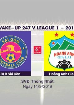 VIDEO Highlights: CLB Sài Gòn 3-1 Hoàng Anh Gia Lai (Vòng 23 Wake-up 247 V.League 1-2019)