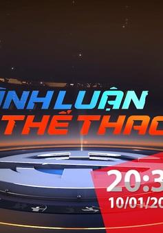 Bình luận thể thao ngày 10/1/2020: Sự chuẩn bị của HLV Park Hang Seo cùng U23 Việt Nam cho VCK U23 châu Á 2020
