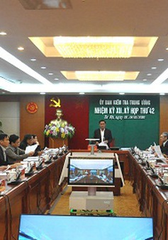 Thông cáo Báo chí Kỳ họp 42 của Ủy ban Kiểm tra Trung ương