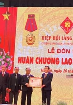 Hiệp hội Làng nghề Việt Nam đón nhận Huân chương Lao động hạng Ba