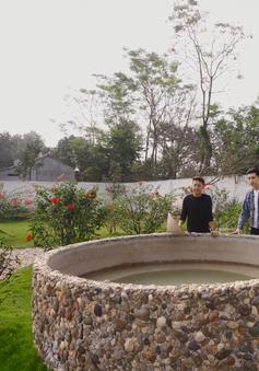 Khám phá ngôi nhà vườn đầy thơ mộng của diễn viên Đỗ Duy Nam