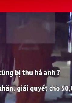 Có hiện tượng mãi lộ qua cầu ở Lâm Đồng?