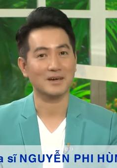 """Ca sĩ Nguyễn Phi Hùng và thông điệp """"Bao la những trái tim hồng"""""""