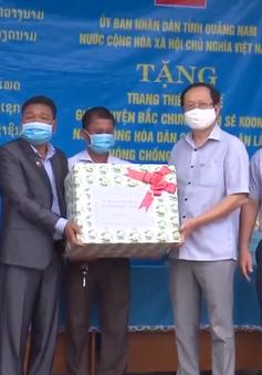Quảng Nam tặng thiết bị y tế cho huyện Đắc Chưng- Lào