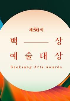 Giải Baeksang lần thứ 56 công bố đề cử,  Ký sinh trùng và Hạ cánh nơi anh áp đảo số lượng