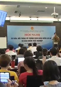 Tư vấn, đối thoại về chính sách BHXH và BHTN