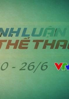 Bình luận thể thao ngày 26/6 (20h30 trên VTV1): Cảm xúc V.League!
