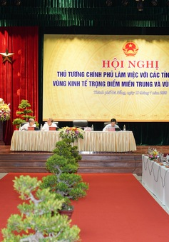 Thủ tướng: Miền Trung - Tây Nguyên phải quyết chí chống trì trệ