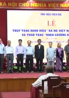Thừa Thiên - Huế: Truy tặng các danh hiệu vinh dự cấp nhà nước