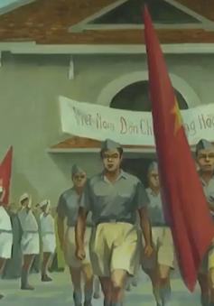 Ký ức mùa Thu tháng 8 năm 1945
