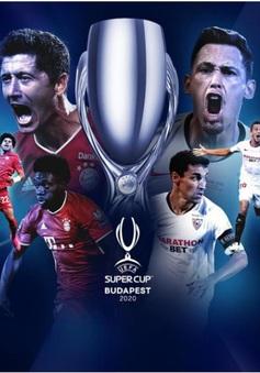 Bayern Munich - Sevilla: Khẳng định đẳng cấp! (Siêu Cúp châu Âu, 02h00 ngày 25/9)