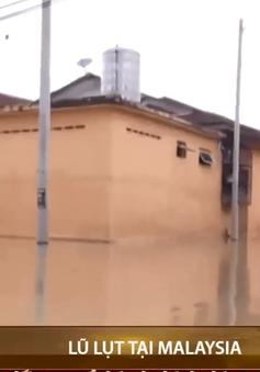Malaysia sơ tán hàng chục nghìn người phòng tránh lũ lụt