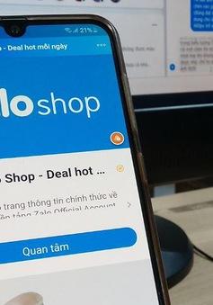 Chưa có giấy phép hoạt động sàn thương mại điện tử, Zalo Shop vẫn thu phí doanh nghiệp bán hàng