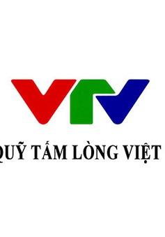 Quỹ Tấm lòng Việt: Danh sách ủng hộ từ ngày 17/5 - 10/6/2021