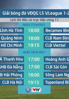 Lịch thi đấu và trực tiếp V.League 2021 vòng 11: Tâm điểm Đông Á Thanh Hoá – Hoàng Anh Gia Lai, Than Quảng Ninh – Nam Định