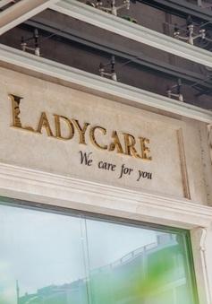 Lady Care - Hành trình 7 năm giữ gìn nét thanh xuân cho phụ nữ Việt