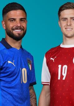Italia vs Áo: Binh đoàn Azzurri thẳng tiến?!   2h00 ngà 27/6 trực tiếp trên VTV3, VTV9 và VTVGo