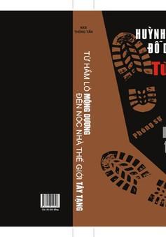 """VTV Online tặng sách """"Từ hầm lò Mông Dương đến nóc nhà thế giới Tây Tạng"""""""