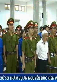 """Xét xử sơ thẩm vụ án """"Nguyễn Đức Kiên và các đồng phạm"""""""