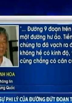 Học giả Trung Quốc: Đường 9 đoạn là hư ảo, không có kinh độ, vĩ độ, không căn cứ pháp lý