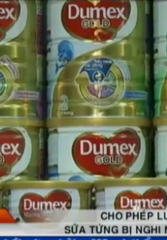 Sữa Similac và Dumex bị nghi nhiễm khuẩn được lưu thông trở lại