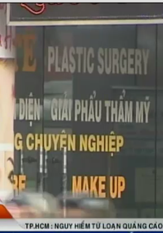 TP.HCM: Loạn quảng cáo giải phẫu thẩm mỹ