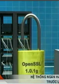 Hệ thống ngân hàng vẫn an toàn trước lỗ hổng bảo mật