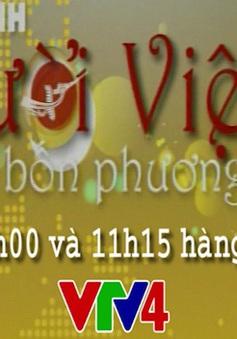 """""""Bản tin Người Việt bốn phương"""" - đổi mới hấp dẫn trên sóng VTV4"""