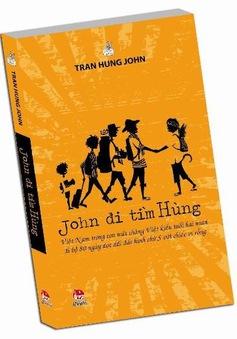 """VTV Online tặng sách """"John đi tìm Hùng"""""""