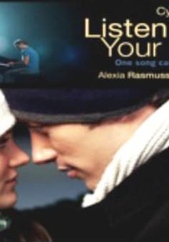 """Phim nước ngoài đặc sắc: """"Lắng nghe con tim"""""""