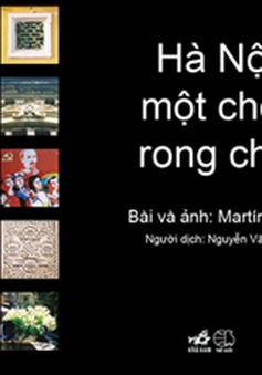 Culture Mosaic: Hà Nội, một chốn rong chơi (21h30, VTV4)