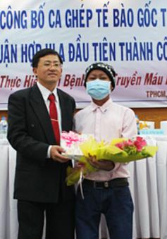 Ca ghép tế bào gốc nửa thuận hợp đầu tiên tại Việt Nam