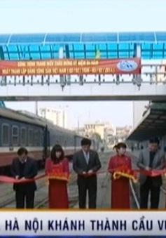 Ga Hà Nội khánh thành cầu vượt bộ hành