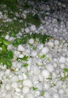 Lốc xoáy, mưa đá gây thiệt hại nặng tại Cao Bằng
