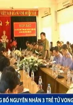 Công an tỉnh Quảng Trị công bố nguyên nhân 3 trẻ tử vong sau khi tiêm vaccine