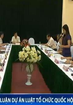 Quốc hội thảo luận về Luật Tổ chức Quốc hội (sửa đổi)
