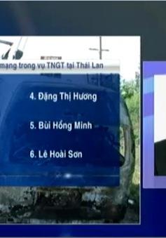 Danh sách 12 người Việt thiệt mạng trong vụ tai nạn thảm khốc tại Thái Lan
