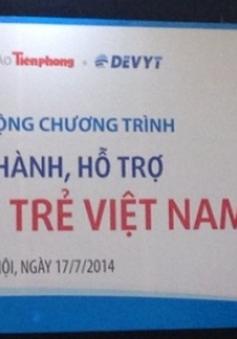"""Phát động chương trình """"Đồng hành, hỗ trợ tài năng trẻ Việt Nam"""""""
