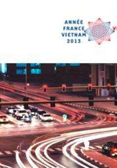 Việt Nam - Pháp hợp tác phát triển giao thông đô thị