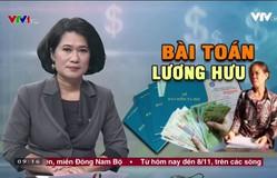 Bài toán BHXH nhìn từ trường hợp cô giáo nhận lương hưu 1,3 triệu đồng