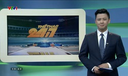Thể thao 24/7 - 24/5/2017