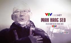 Trailer VTV đặc biệt: Park Hang Seo (20h10 ngày 4/1/2020 trên VTV1)