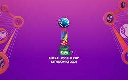 Lịch thi đấu và trực tiếp vòng 1/8 FIFA Futsal World Cup Lithuania 2021™: Tâm điểm ĐT Nga - ĐT Việt Nam