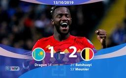 ĐT Kazakhstan 0-2 ĐT Bỉ: Sao Chelsea tỏa sáng (Bảng I, Vòng loại EURO 2020)