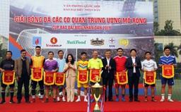 Khai mạc Giải Bóng đá các cơ quan Trung ương mở rộng - Cúp báo Đại biểu Nhân dân
