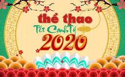 Đặc sắc chương trình Thể thao Tết Nguyên đán Canh Tý 2020 trên sóng VTV