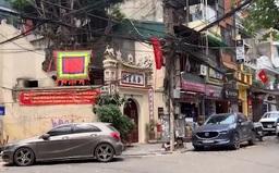 Xâm hại di tích lịch sử tại phố cổ Hà Nội - Vô tình hay cố ý?