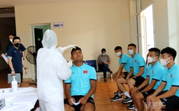 ĐT U22 Việt Nam hội quân trở lại, lấy mẫu xét nghiệm COVID-19